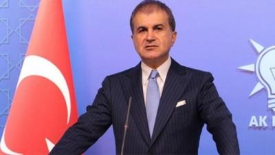 Omer Celik (Τουρκία): Εγγυόμαστε πως θα μετατρέψουμε σε εφιάλτες τα όνειρα των Ελλήνων