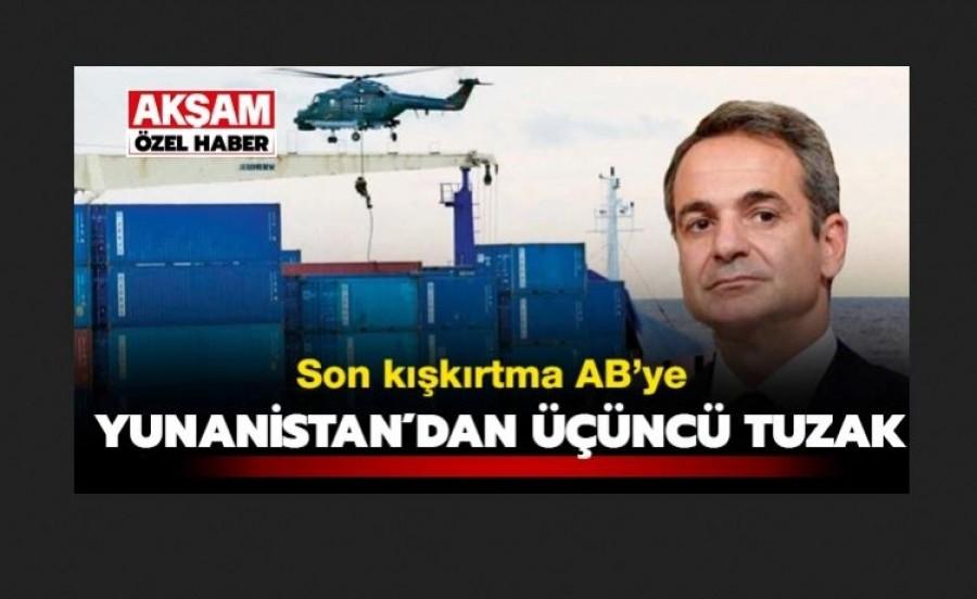 Τουρκική προπαγάνδα για τη νηοψία - Aksam: Το τρίτο σαμποτάζ από την Ελλάδα