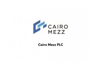 Στις 11/6 η ετήσια ΓΣ της Cairo Mezz - Ποια θέματα θα συζητηθούν