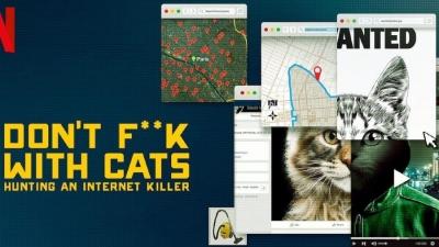 Don't f**k with cats: Η συγκλονιστική αληθινή ιστορία του Netflix που πρέπει (επιτέλους) να δεις!